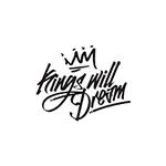 Kings Will Dream